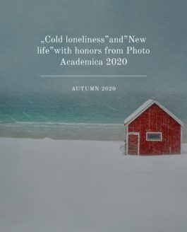 """Cold loneliness""and""New life""with honors from Photo Academica2020"